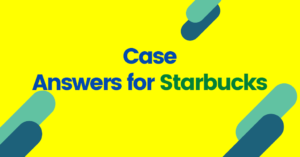Case Answers Of Starbucks